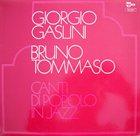 GIORGIO GASLINI Canti Di Popolo In Jazz (with Bruno Tommaso) album cover