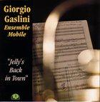 GIORGIO GASLINI Jelly's Back In Town album cover