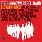 GIOVANNI GUIDI Unknown Rebel Band album cover