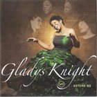 GLADYS KNIGHT Before Me album cover