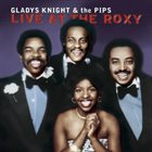GLADYS KNIGHT Gladys Knight And The Pips ‎: Live At The Roxy album cover