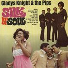 GLADYS KNIGHT Gladys Knight & The Pips : Silk N' Soul album cover
