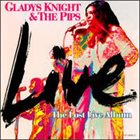 GLADYS KNIGHT Gladys Knight & The Pips : The Lost Live Album album cover