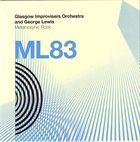 GLASGOW IMPROVISERS ORCHESTRA Glasgow Improvisers Orchestra And George Lewis : Metamorphic Rock album cover