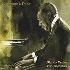 GLAUCO VENIER Glauco Venier, Yuri Goloubev : Hommage À Duke album cover