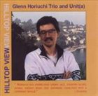 GLENN HORIUCHI Hilltop View album cover