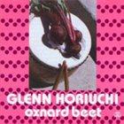 GLENN HORIUCHI Oxnard Beet album cover