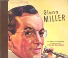GLENN MILLER An Album Of Outstanding Arrangements album cover