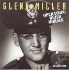 GLENN MILLER Operation: Build Morale album cover