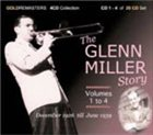 GLENN MILLER The Glenn Miller Story, Volume 1- 4 album cover