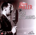 GLENN MILLER The Lost Recordings, Volume 1 album cover
