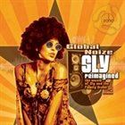 GLOBAL NOIZE Sly Reimagined album cover