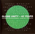 GLOBE UNITY ORCHESTRA Globe Unity - 40 Years album cover