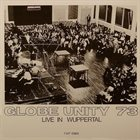GLOBE UNITY ORCHESTRA Live in Wuppertal album cover