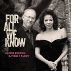 GLORIA REUBEN Gloria Reuben & Marty Ashby : For All We Know album cover