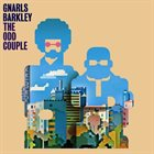 GNARLS BARKLEY The Odd Couple album cover