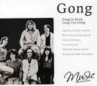 GONG Gong Is Dead, Long Live Gong album cover
