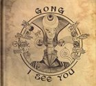 GONG I See You album cover