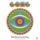 GONG The Radio Gnome Invisible Trilogy album cover