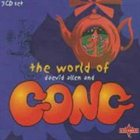 GONG The World of Daevid Allen and Gong album cover