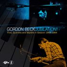GORDON BECK Jubilation! Trios, Quartets And Septets In Session 1964-1984 album cover