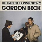 GORDON BECK The French Connection 2 album cover