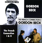 GORDON BECK The French Connection I & II album cover