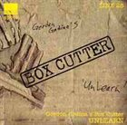 GORDON GRDINA Gordon Grdina's Box Cutter : Unlearn album cover