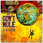 GOV'T MULE By A Thread album cover