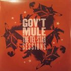 GOV'T MULE The Tel-Star Sessions album cover