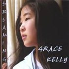 GRACE KELLY Dreaming album cover