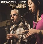 GRACE KELLY Gracefullee album cover