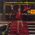GRAEME BELL Graeme Bell at the Chevron - Live! album cover