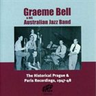 GRAEME BELL Historic Prague & Paris Recordings 1947-48 album cover