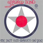 GRAHAM BOND We Put Our Magick on You album cover