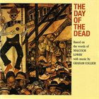 GRAHAM COLLIER The Day Of The Dead album cover