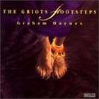 GRAHAM HAYNES The Griots Footsteps album cover