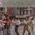 GRANDMASTER FLASH Grandmaster Flash & The Furious Five : The Message album cover