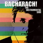 GRANT GEISSMAN Bacharach! : The Instrumental Side album cover