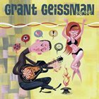 GRANT GEISSMAN Say That! album cover