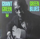 GRANT GREEN Green Blues (aka  Reaching Out) album cover