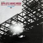 GRANT GREEN Iron City! album cover
