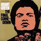 GRANT GREEN The Final Comedown album cover