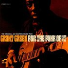 GRANT GREEN For The Funk Of It: (The Original Jam Master Volume Two) album cover