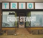 GRANT STEWART Trio album cover