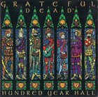 GRATEFUL DEAD Hundred Year Hall album cover