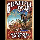 GRATEFUL DEAD Without A Net album cover