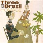 GRAŻYNA AUGUŚCIK Three For Brazil Homage album cover