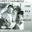 GREG CALDARONE Come Back To Sorrento album cover