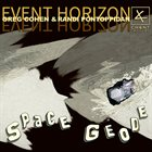 GREG COHEN Greg Cohen and Randi Pontoppidan Event Horizon :  Space Geode album cover